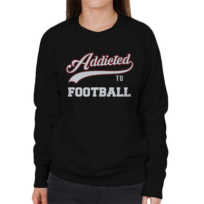 Varsity Addicted To Football Women's Sweatshirt - coto7