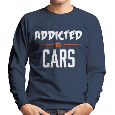 Addicted To Cars Scratchy Text Men's Sweatshirt
