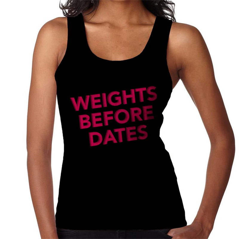 Weights Before Dates Gym Inspiration Women's Vest