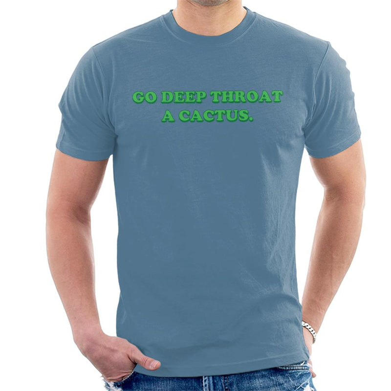 Go Deep Throat A Cactus Men's T-Shirt - coto7