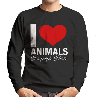 I Love Animals Its People I Hate Slogan Men's Sweatshirt - coto7