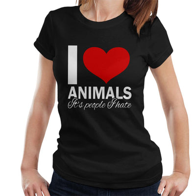 I Love Animals Its People I Hate Slogan Women's T-Shirt - coto7