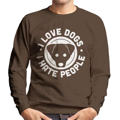 I Love Dogs I Hate People Slogan Men's Sweatshirt - coto7