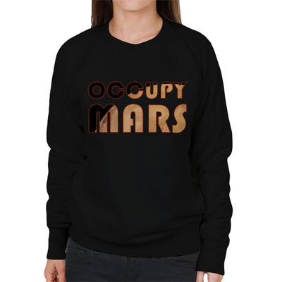 Occupy Mars Text With Planet Women's Sweatshirt - coto7
