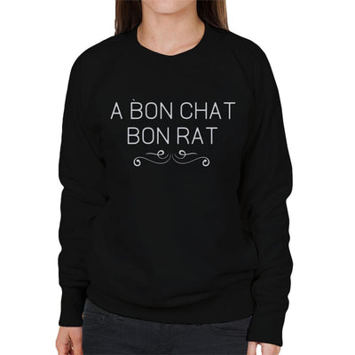 A Bon Chat Bon Rat Women's Sweatshirt - coto7