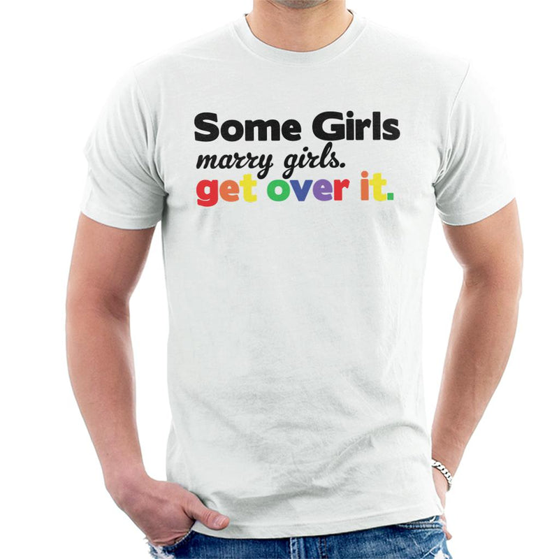 Pride Some Girls Marry Girls Get Over It - coto7