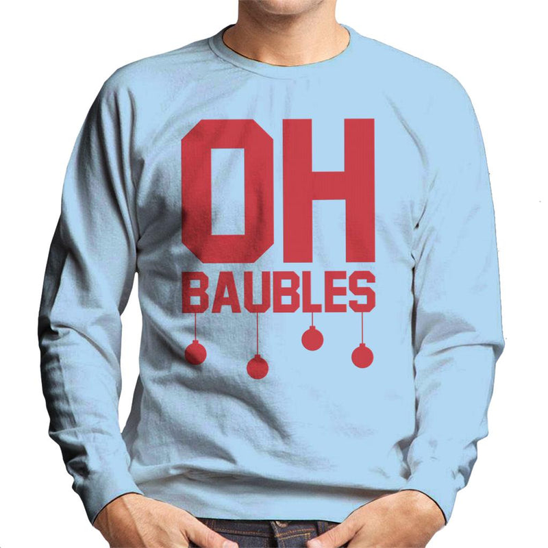 Oh Baubles Christmas Men's Sweatshirt - coto7