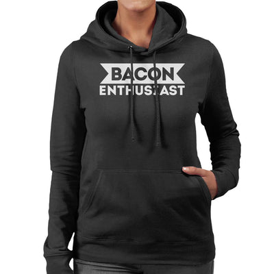Bacon Enthusiast Women's Hooded Sweatshirt