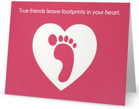 "Greeting Card - ""True Friends Leave Footprints in Your Heart"""
