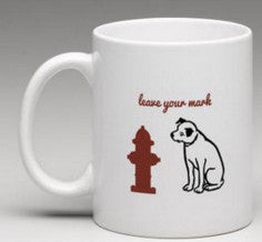 Leave Your Mark Mug (Dog & Fire Hydrant)