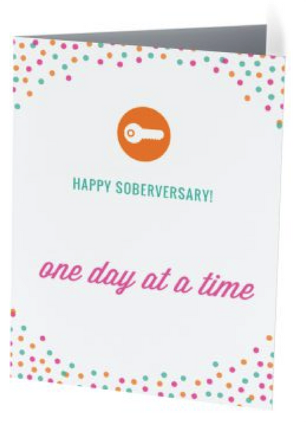 Sober Anniversary Card - Happy Soberversary (One Day at a Time)