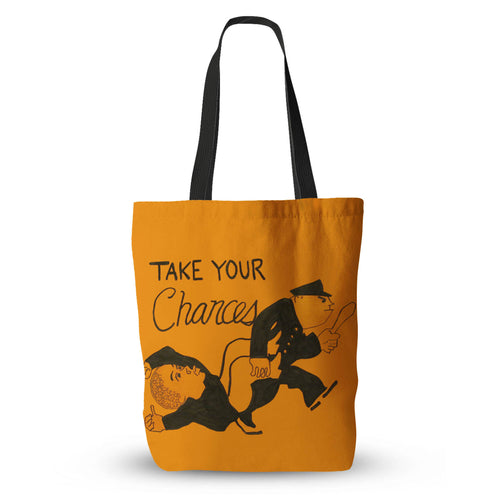 Take Your Chances Tote Bag