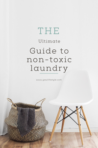 The Ultimate Non-Toxic Laundry Guide