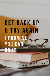 Get Back Up and Try Again