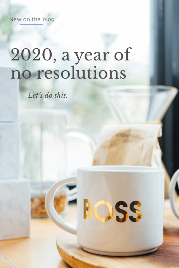 2020, a year WITHOUT resolutions