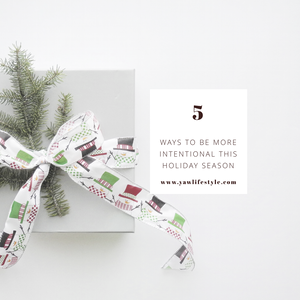 5 Ways to be more intentional this Christmas