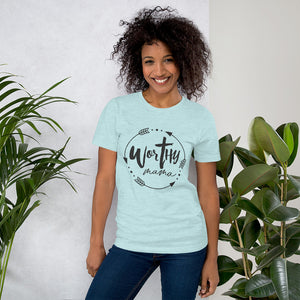 Worthy Mama Arrow Tee - You are Worthy Lifestyle