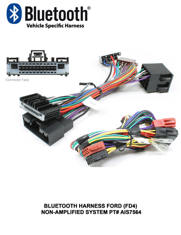 BLUETOOTH HARNESS FORD (FD4) NON-AMPLIFIED SYSTEM PT# AIS7564