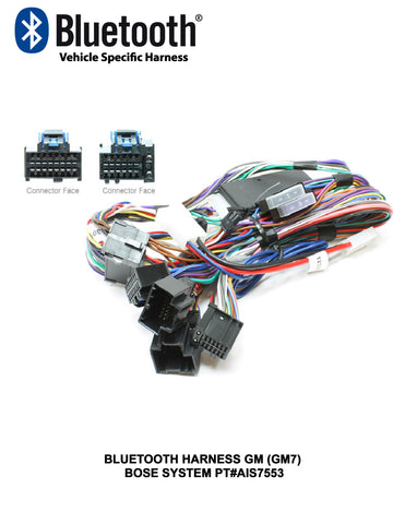 BLUETOOTH HARNESS GM (GM7) BOSE SYSTEM PT#AIS7553