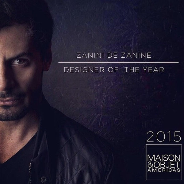 Zanini de Zanine, the first M&O AMERICAS Designer of the Year!