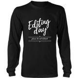 Editing Day Shirt