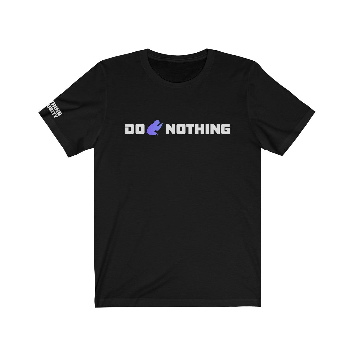 Do Nothing (Unisex T-Shirt)