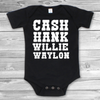 Cash Hank Willie Waylon Baby Bodysuit