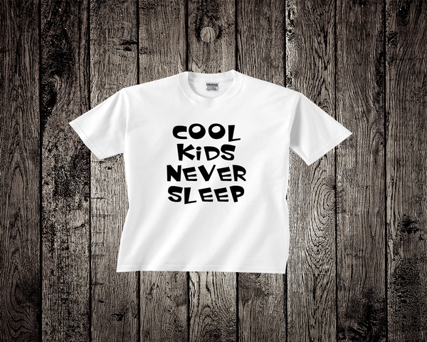 Baby Tee- Cool Kids Never Sleep