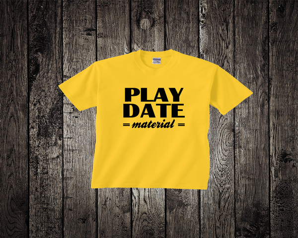 Baby Tee- Play Date Material