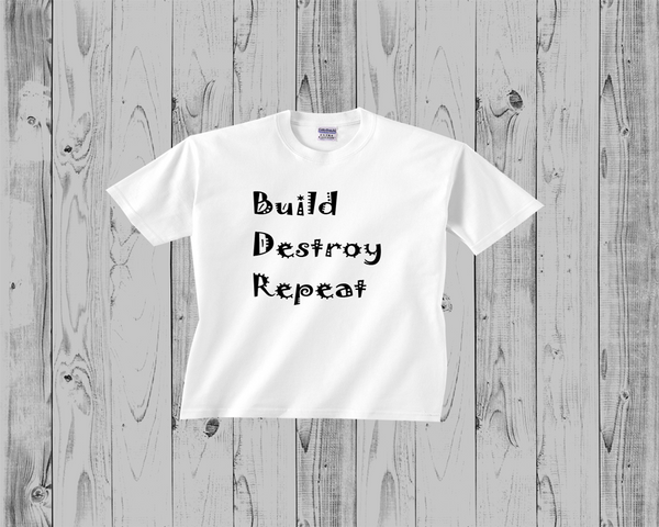 Baby Tee- Build, Destroy, Repeat