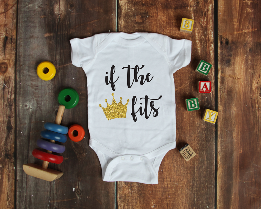 Baby Onesie- If the Crown Fits