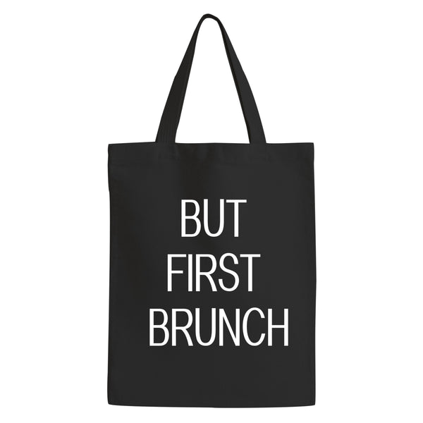 Tote Bag-  But First Brunch