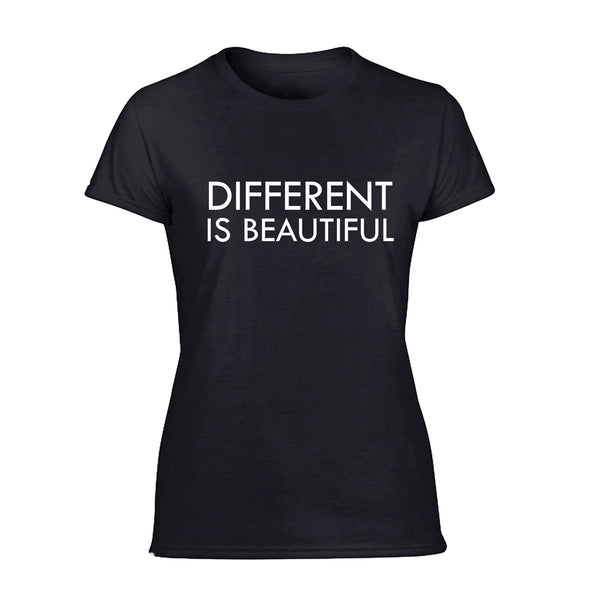 Ladies Tee- Different Is Beautiful