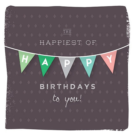 Card - The happiest of happy birthdays to you!