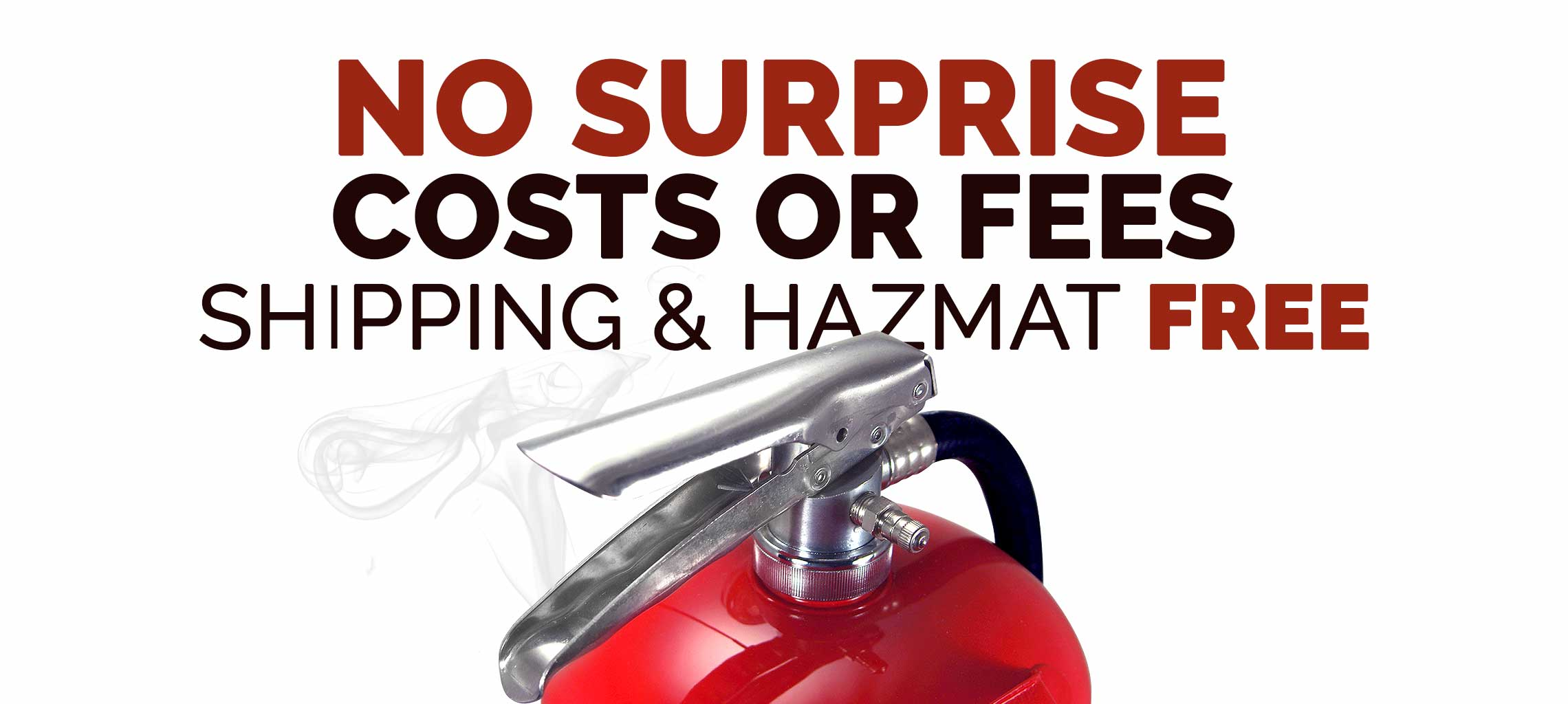 No shipping or hazmat charges. Extinguishers made in America.