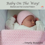Baby On The Way Crochet Pattern