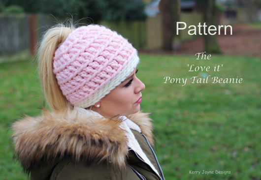 Love It Ponytail Hat Crochet Pattern UK
