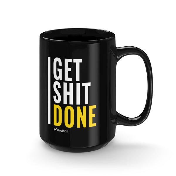Get Shit DONE - 15oz