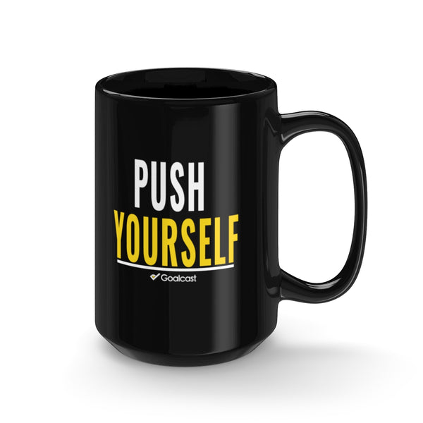 Push Yourself - 15oz