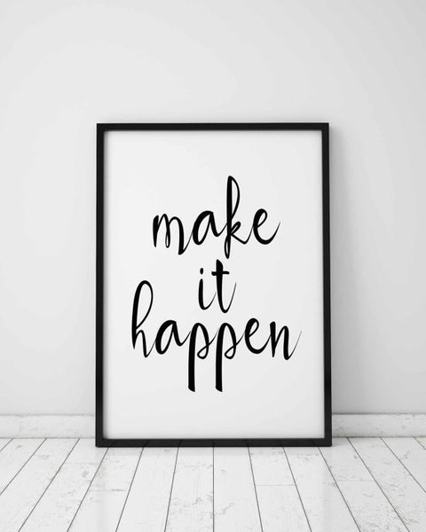 Make It Happen Wall Poster