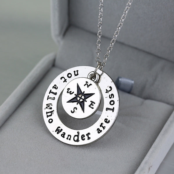 """Not All Who Wander Are Lost"" Inspirational Necklace"