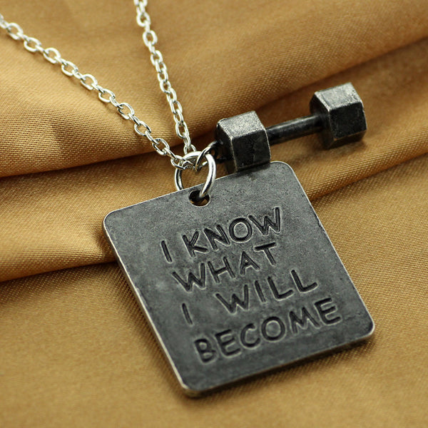 I Know What I Will Become Necklace With Dumbbell