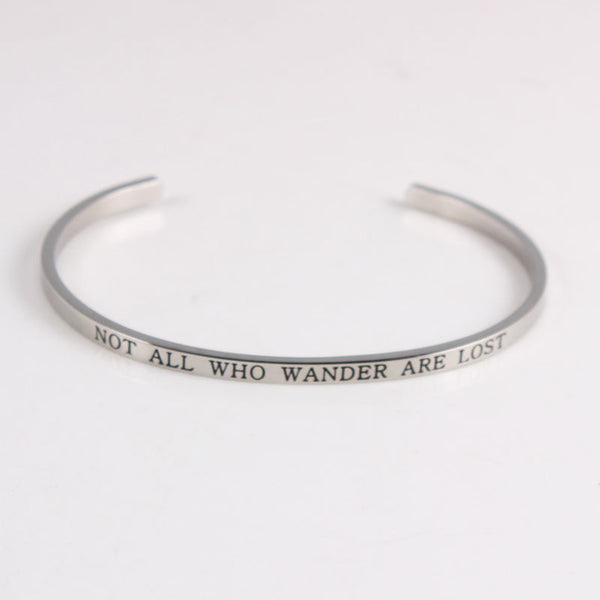 Not All Those Who Wander Are Lost - Mantra Bracelet