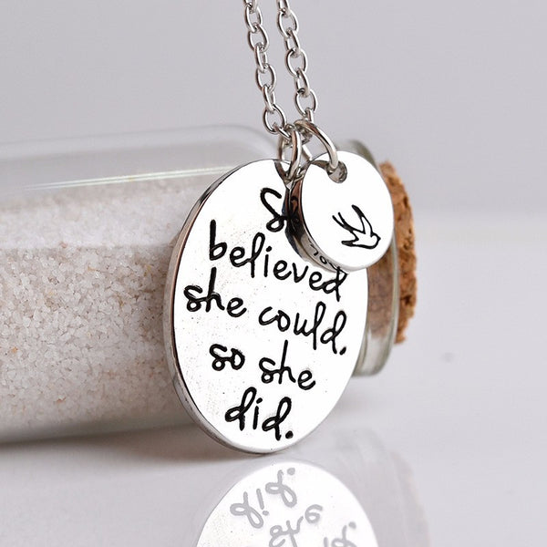 """She believed she could so she did"" Inspirational Necklace"