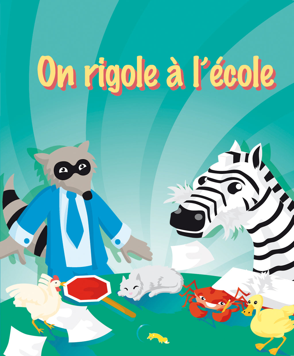 On rigole à l'école (couverture souple - Fille)