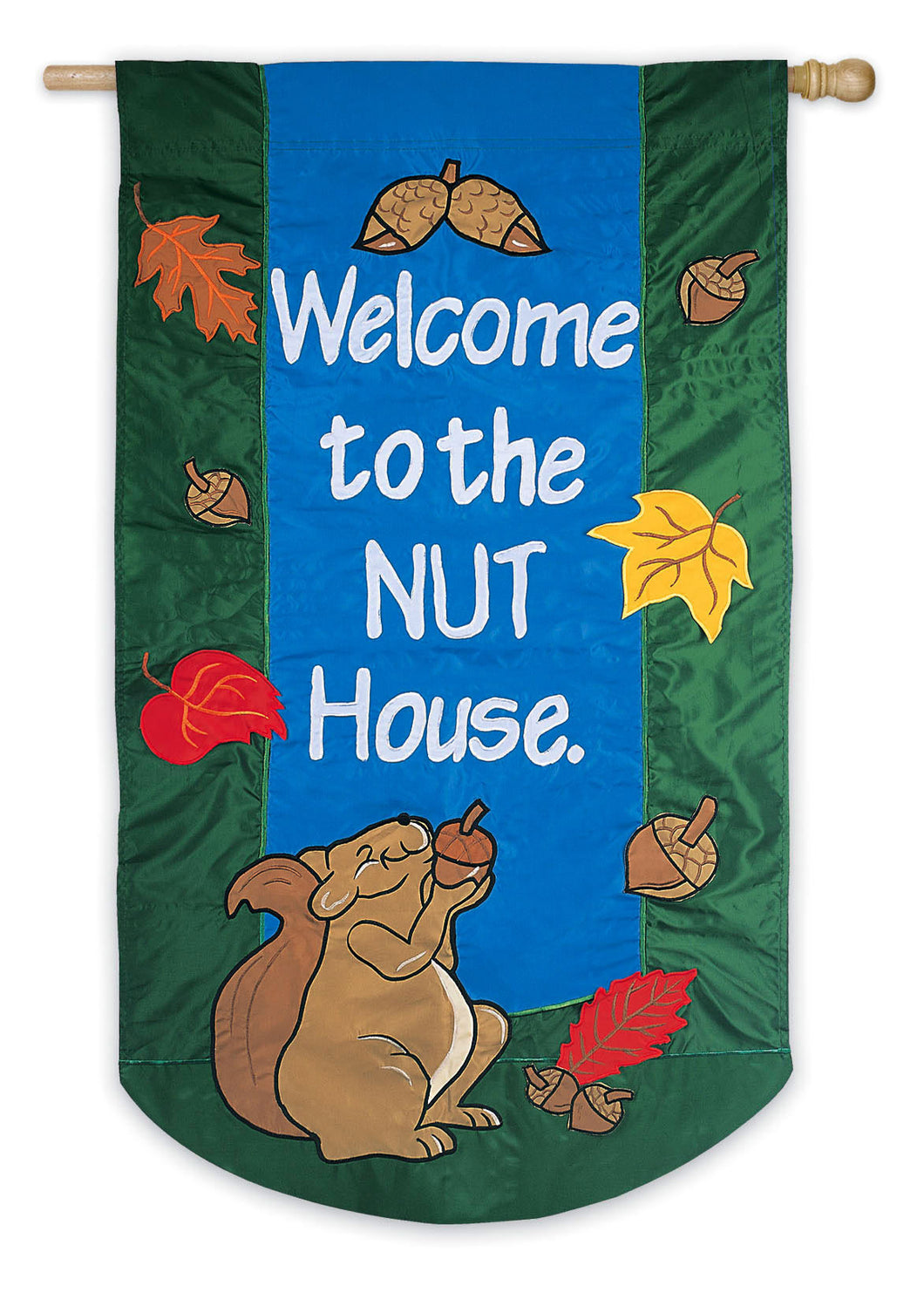 Welcome To The Nut House House Flag