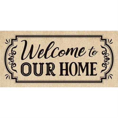 """Welcome to Our Home"" Burlap Sassafras Switch Mat"