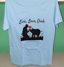 Live, Love, Oink Shirt (Light Blue) (Small)