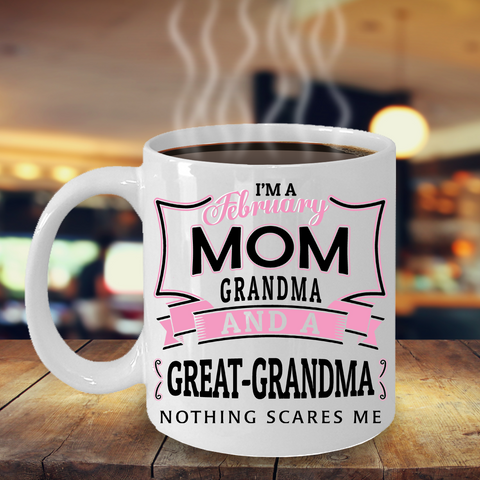 I'M A FEBRUARY GREAT-GRANDMA