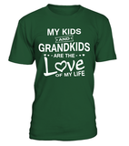 KIDS AND GRANDKIDS LOVE OF LIFE